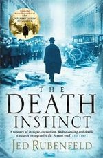 The Death Instinct - Jed Rubenfeld