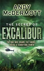 The Secret of Excalibur : Wilde/Chase - Andy McDermott