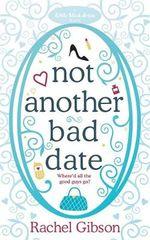 Not Another Bad Date - Rachel Gibson