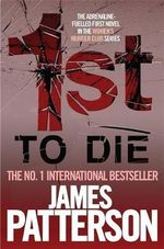 1st to Die : Women's Murder Club : Book 1 - James Patterson