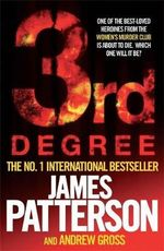 3rd Degree : Women's Murder Club : Book 3 - James Patterson