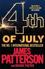 4th of July : Women's Murder Club Series 4 : Women's Murder Club Ser. - James Patterson