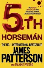 The 5th Horseman : Women's Murder Club Series 5 : Women's Murder Club Ser. - James Patterson