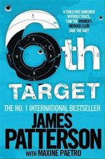 The 6th Target : Women's Murder Club : Book 6 - James Patterson