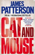 Cat and Mouse : Alex Cross Series : Book 4 - James Patterson