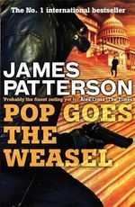 Pop Goes the Weasel : Alex Cross : Book 5 - James Patterson