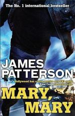Mary, Mary : Alex Cross Series : Book 11 - James Patterson