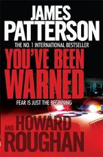You've Been Warned - James Patterson
