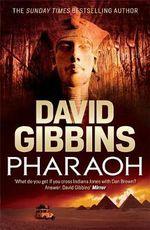 Pharaoh - David Gibbins