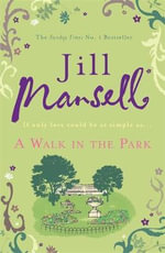 A Walk In The Park - Jill Mansell