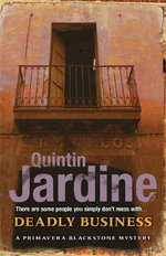 Deadly Business - Quintin Jardine
