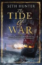 The Tide of War : A Nathan Peake Novel - Seth Hunter