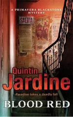 Blood Red : Primavera Blackstone Mystery - Quintin Jardine