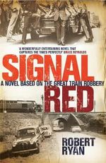 Signal Red - Robert Ryan