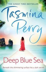 Deep Blue Sea - Tasmina Perry