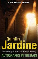 Autographs in the Rain - Quintin Jardine