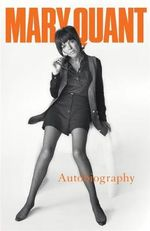 Mary Quant My Autobiography - Mary Quant