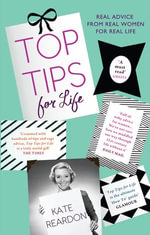 Top Tips For Life - Kate Reardon