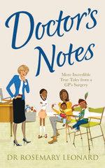 Doctor's Notes - Dr Rosemary Leonard