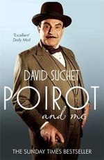 Poirot and Me - David Suchet