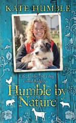 Humble by Nature - Kate Humble