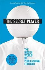 The Secret Player - Anonymous