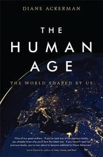 The Human Age - Diane Ackerman
