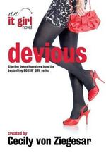 Devious : An It Girl Novel - Cecily Von Ziegesar