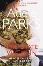 The State We're in - Adele Parks