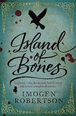 Island of Bones - Imogen Robertson