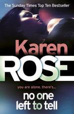 No One Left To Tell - Karen Rose
