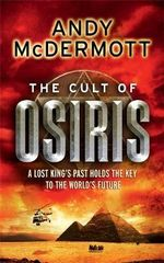 The Cult of Osiris : Wilde/Chase - Andy McDermott