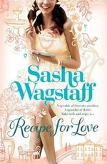 Recipe for Love - Sasha Wagstaff