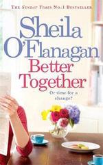 Better Together - Sheila O'Flanagan
