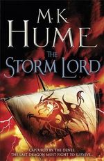The Storm Lord : Twilight of the Celts Series Book 2 - M. K. Hume
