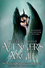 Avenger's Angel: Lost Angels Book 1 : Lost Angels: Book One - Heather Killough-Walden