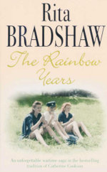 The Rainbow Years - Rita Bradshaw