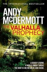 The Valhalla Prophecy : Wilde/Chase - Andy McDermott