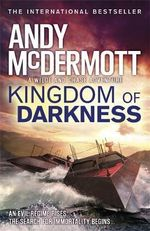 Kingdom of Darkness : Wilde/Chase Series : Book 10 - Andy McDermott