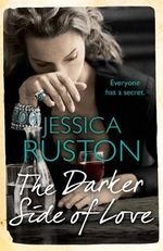 The Darker Side of Love - Jessica Ruston