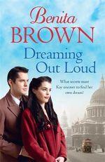 Dreaming Out Loud - Benita Brown