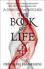 The Book of Life - Deborah E. Harkness