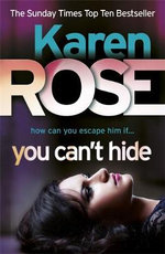 You Can't Hide - Karen Rose