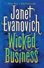 Wicked Business : A Lizzy and Diesel Series : Book 2 - Janet Evanovich