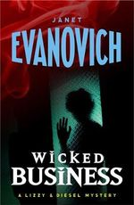 Wicked Business : The Lizzy and Diesel Series : Book 2 - Janet Evanovich
