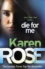 Die for Me - Karen Rose