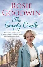 The Empty Cradle - Rosie Goodwin