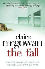 The Fall - Claire McGowan