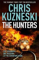 The Hunters : The Hunters - Chris Kuzneski