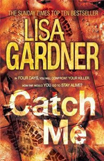 Catch Me : Detective D.D. Warren - Lisa Gardner